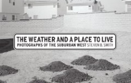 Steven B. Smith, The Weather and a Place to Live