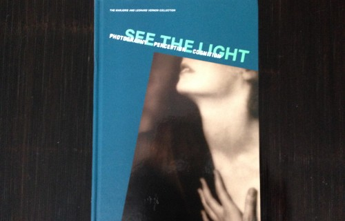 See the Light: Photography, Perception, Cognition – The Marjorie and Leonard Vernon Collection