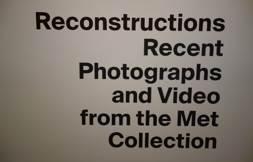 Reconstructions: Recent Photographs and Video from the Met Collection @Met