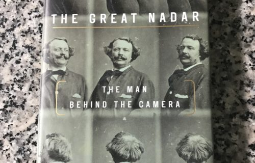 Adam Begley, The Great Nadar: The Man Behind the Camera