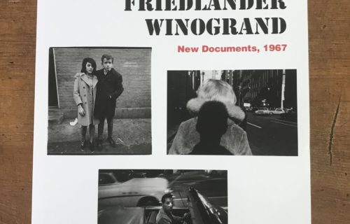 Arbus Friedlander Winogrand: New Documents, 1967, ed. Sarah Hermanson Meister