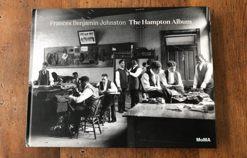 Frances Benjamin Johnston, The Hampton Album ed. Sarah Hermanson Meister