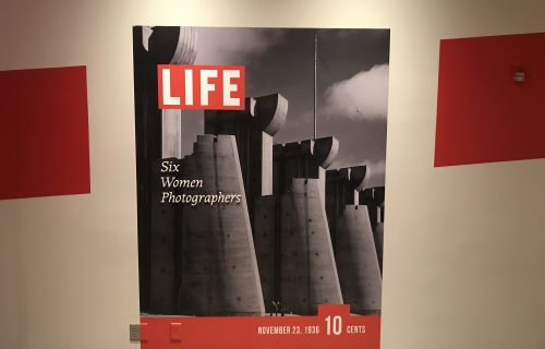 LIFE: Six Women Photographers @New York Historical Society