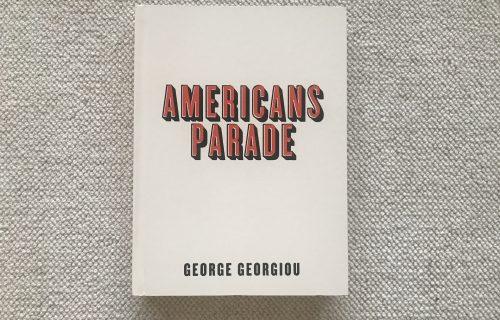 George Georgiou, Americans Parade