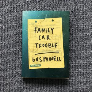 Gus Powell, Family Car Trouble