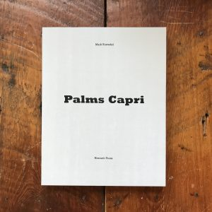 Mark Ruwedel, Palms Capri