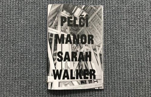 Sarah Walker, Pelči Manor