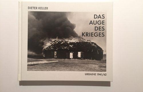Dieter Keller, Das Auge Des Krieges