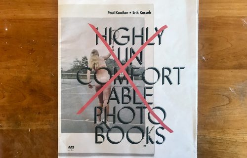 Erik Kessels/Paul Kooiker, Highly Uncomfortable Photo Books