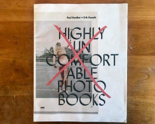 Erik Kessels/Paul Kooiker, Highly Uncomfortable Photo Books