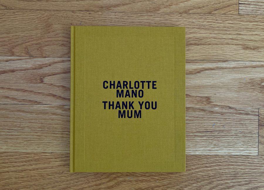 Charlotte Mano, Thank you mum