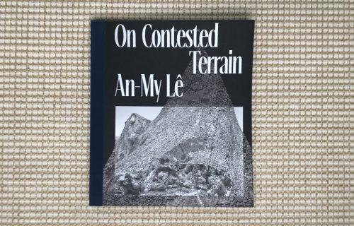 An-My Lê, On Contested Terrain