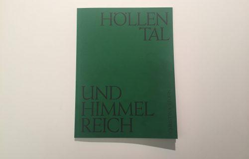 Christina Stohn, Höllental und Himmelreich