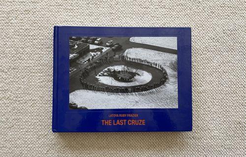 LaToya Ruby Frazier, The Last Cruze