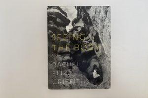 Rachel Eliza Griffiths, Seeing the Body